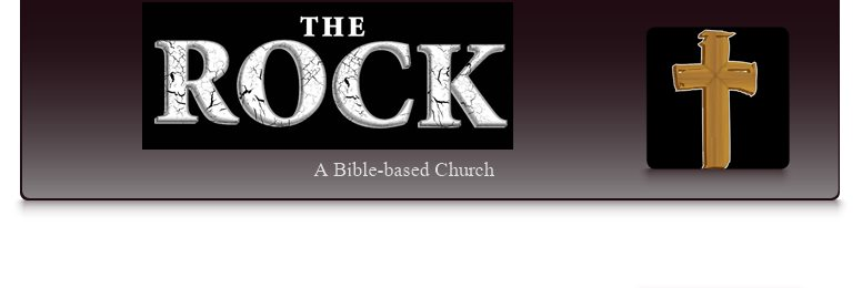 The Rock - A Bible-based Church